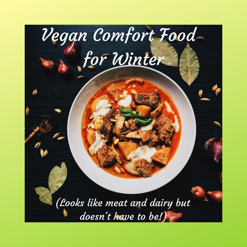 Vegan comfort food for winter.png